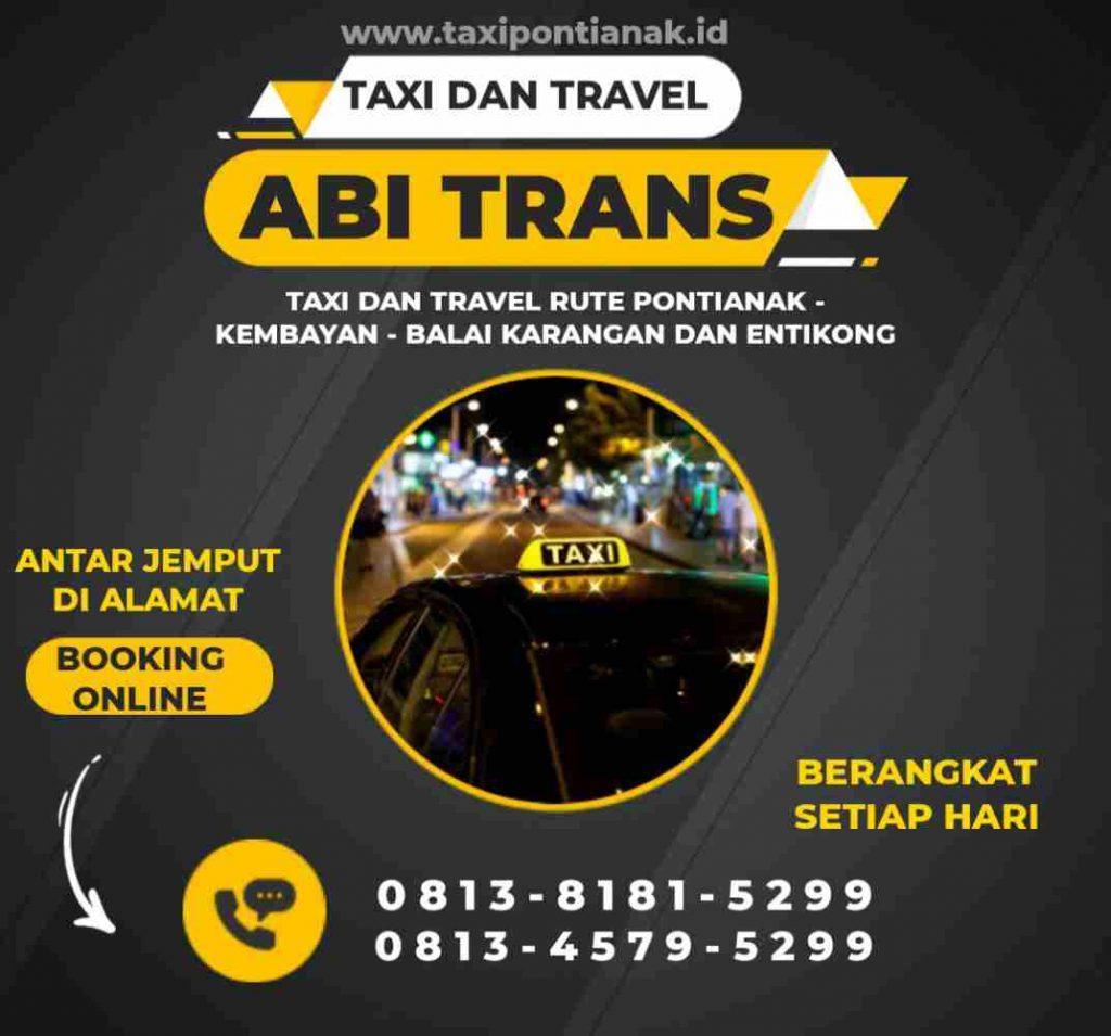 travel dan taksi pontianak kembayan balai karangan dan entikong